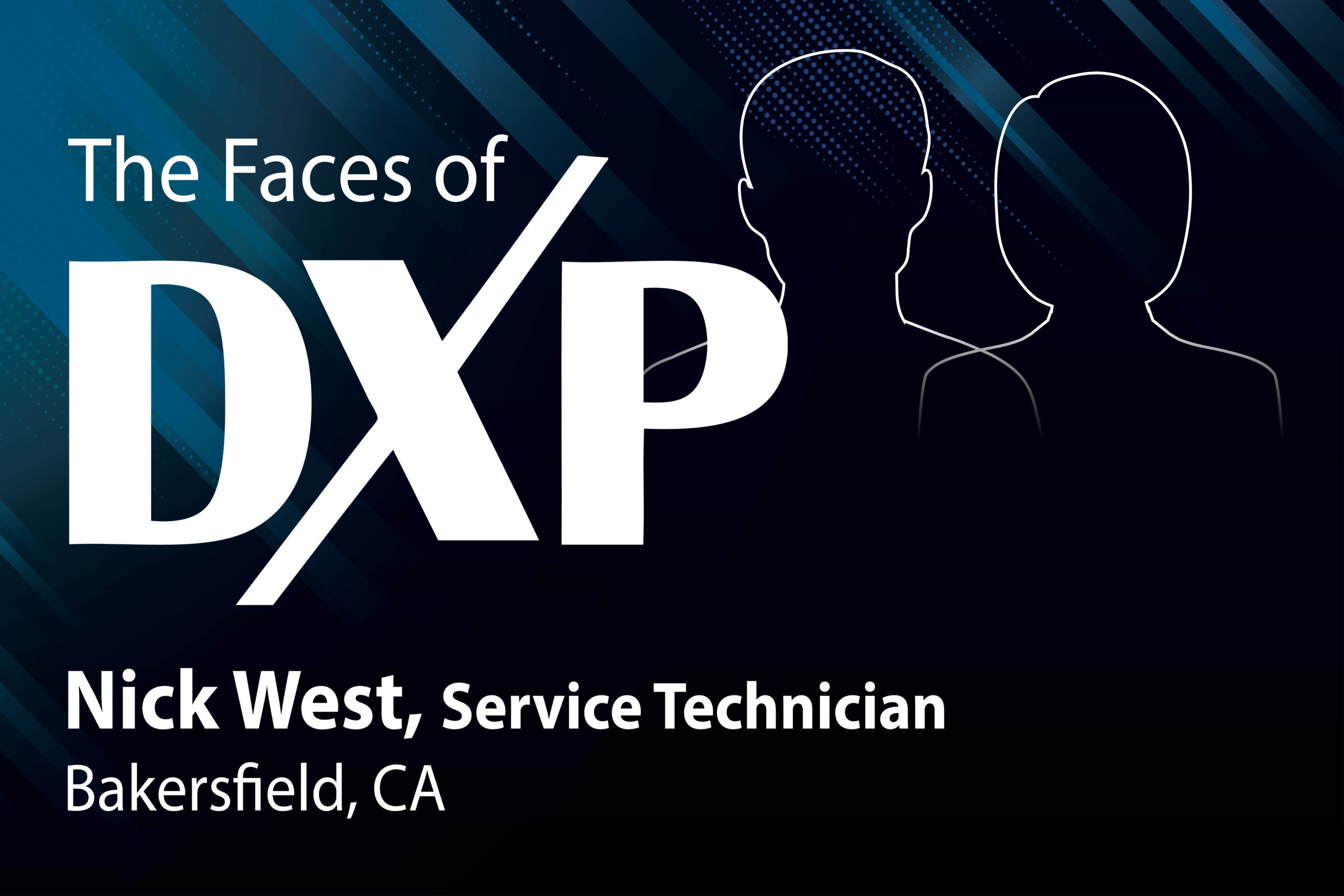 The Faces of DXP Cortech—Nick West, Service Technician