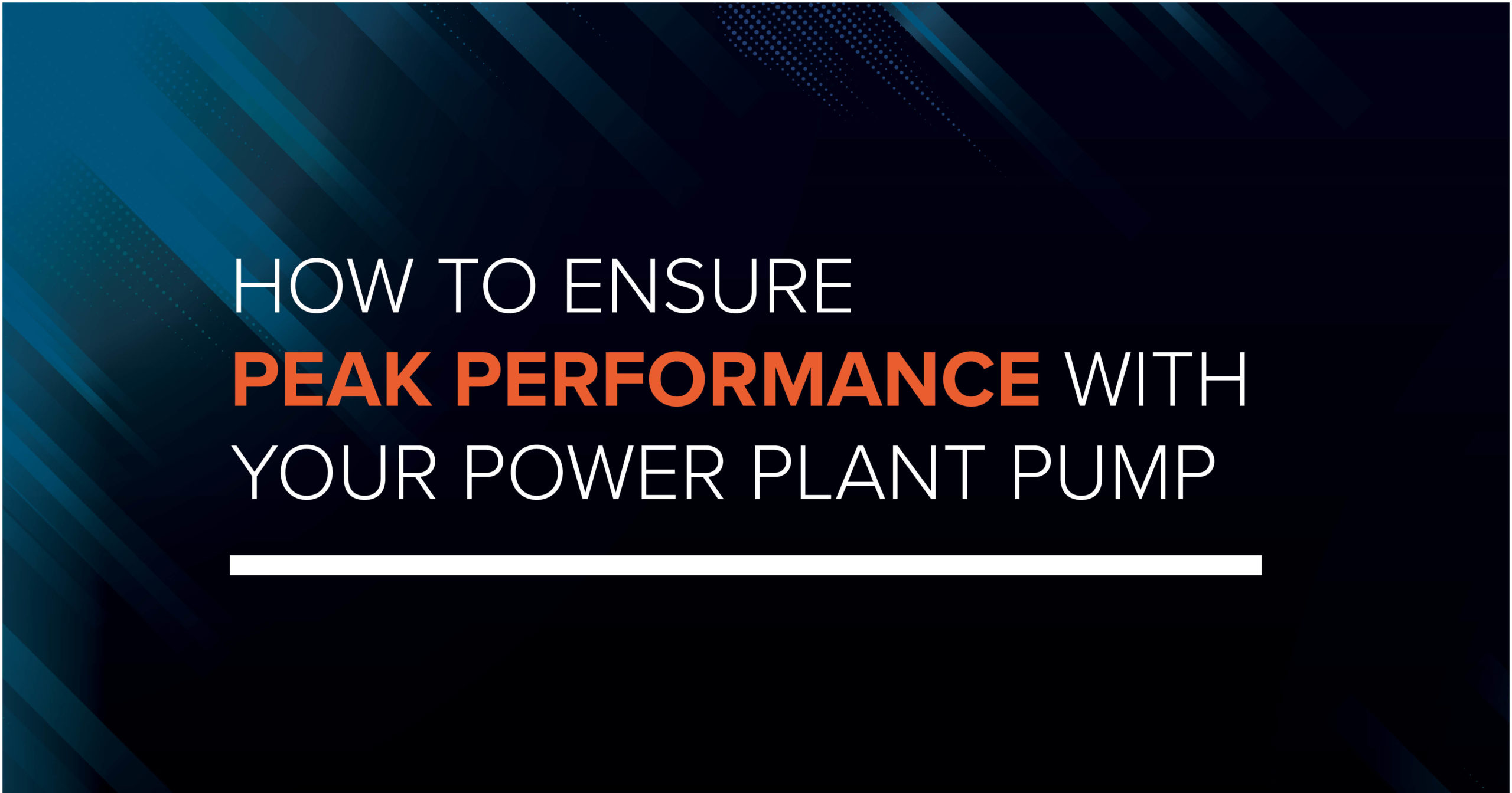 How to Ensure Peak Performance with Your Power Plant Pump